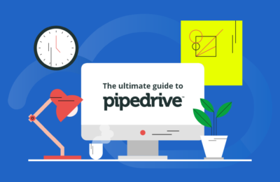 What is Pipedrive: The Ultimate Guide to Pipedrive CRM